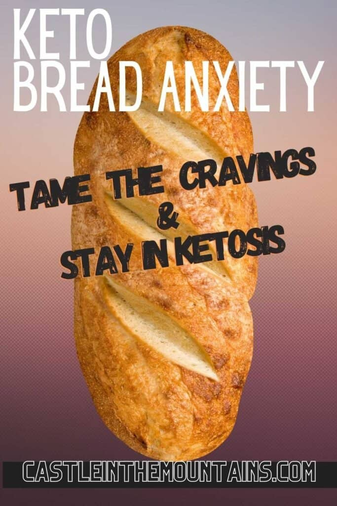 Overcoming Keto Bread Anxiety and stay in ketosis