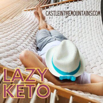Lazy Keto - Keto Habit - Carb Crazy
