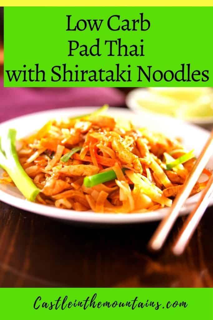 Low Carb Pad Thai with Shirataki Noodles (1)