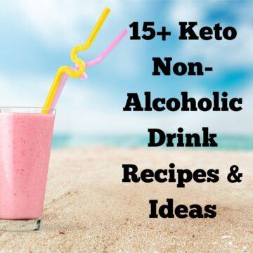 15+ Keto Non-Alcoholic Drink Recipes FI