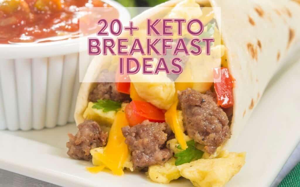 Copy of Keto Breakfast Ideas Post Image