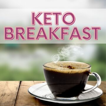 Keto Breakfast - the most important meal of the day
