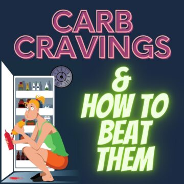 Low Carb Cravings & How to beat them