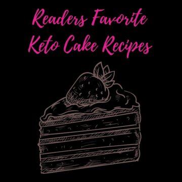 Favorite Keto Cake Recipes