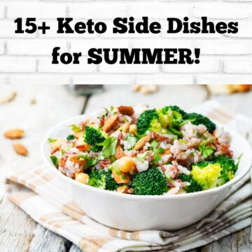 Keto Side Dishes for Summer