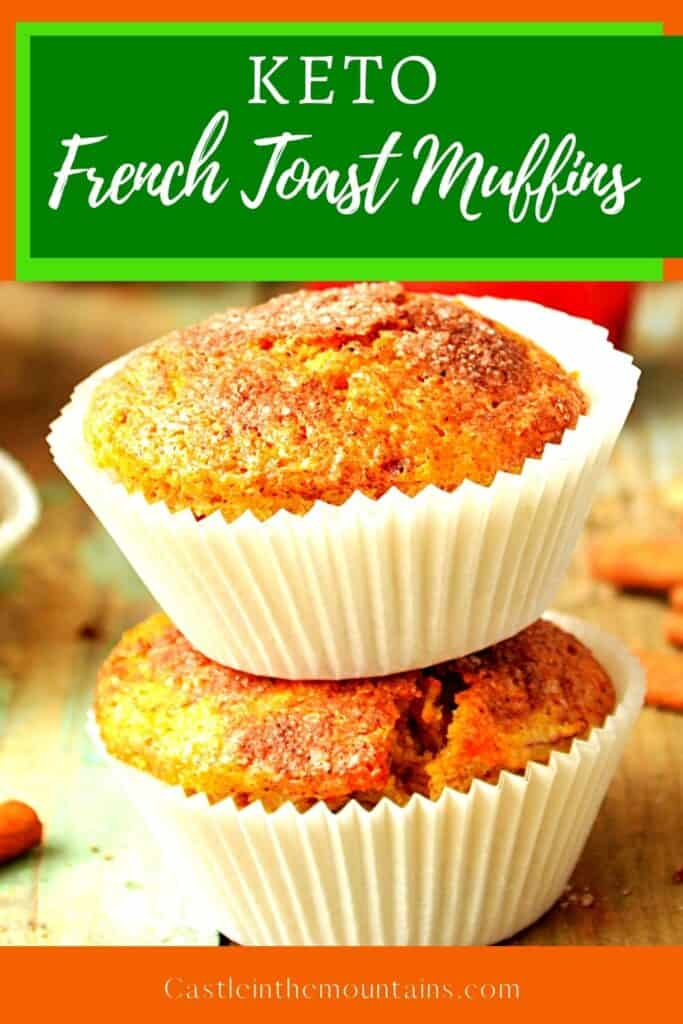 Keto French Toast Muffins Pins (1)